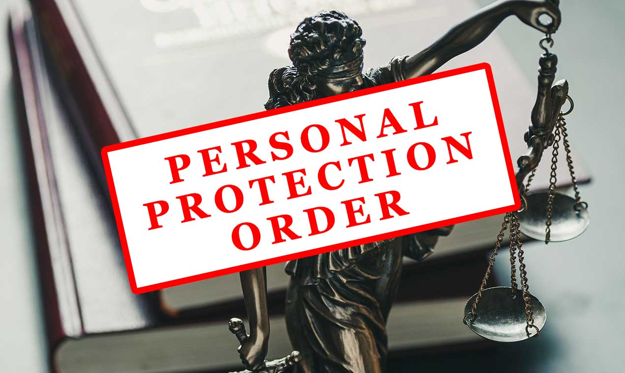 What To Do if You Have a Personal Protection Order (PPO) Against You