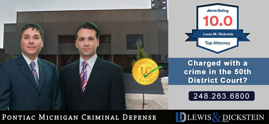 Criminal Defense Attorneys - 50th District Court – Pontiac